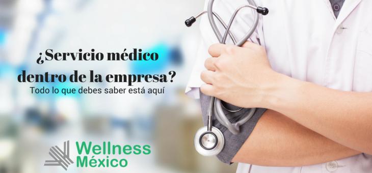 ¿Qué necesito para tener servicio médico dentro de la empresa?