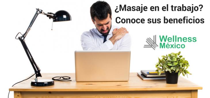 5 beneficios de recibir un masaje en el trabajo